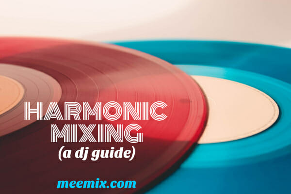 a dj guide to mixing in key